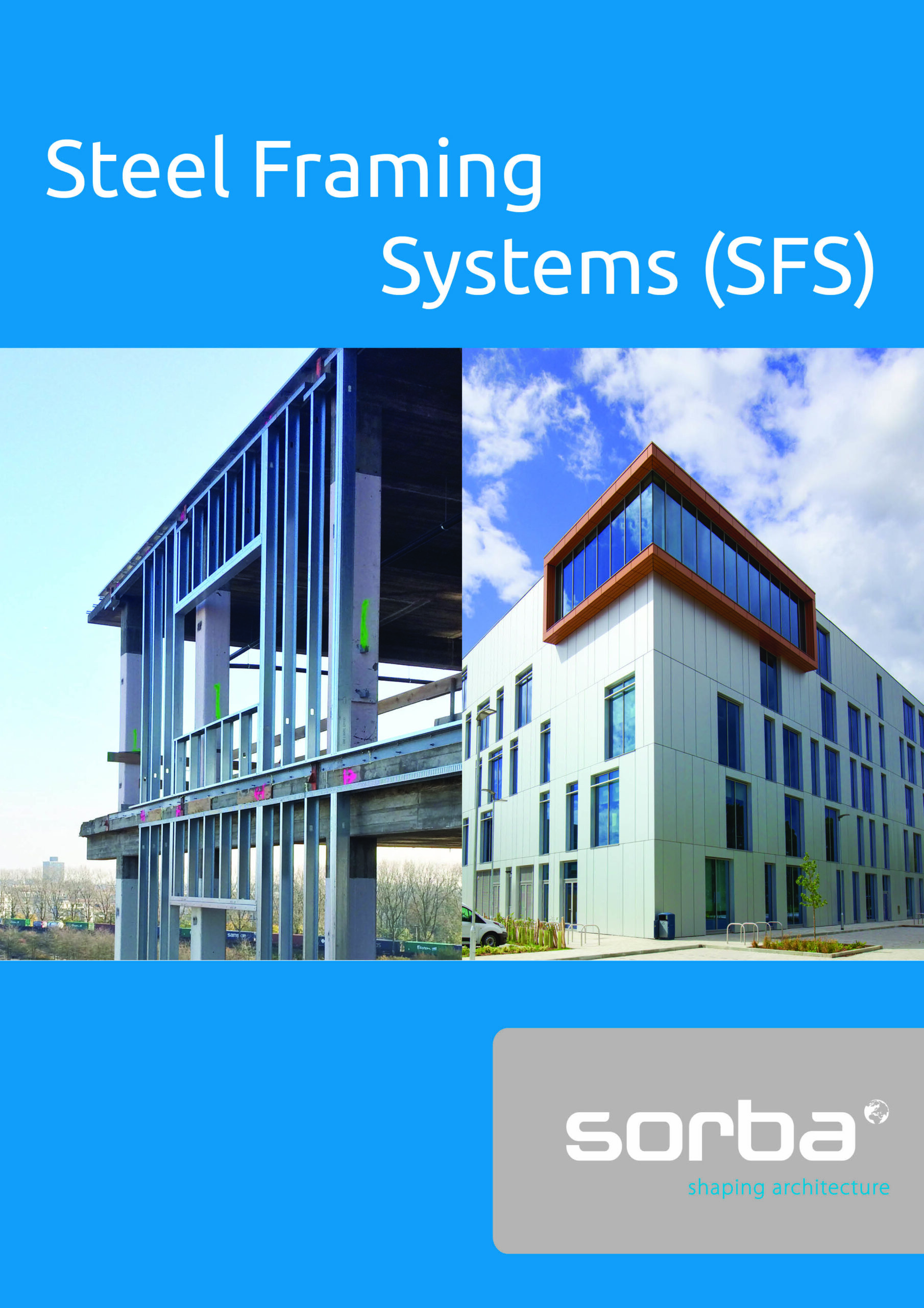 Steel Framing Systems SFS Sorba